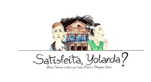 Satisfeita, Yolanda?